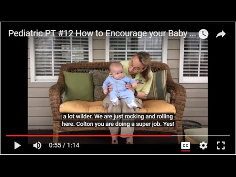 Pediatric PT #12 How to Encourage your Baby to Balance in Sitting