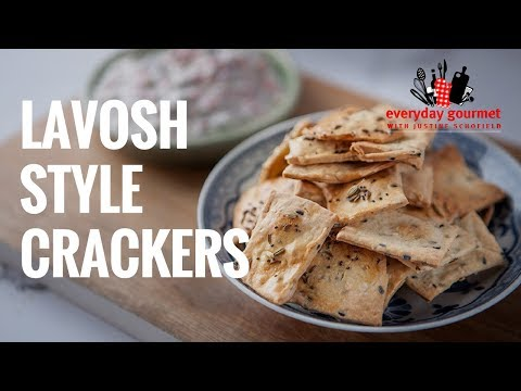 Lavosh Style Crackers | Everyday Gourmet S7 E20