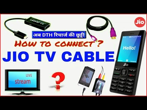 "Jio TV Cable ? How to Connect  CRT & LED TV ""जियो फोन से TV पर कैसे देखे?.ft"