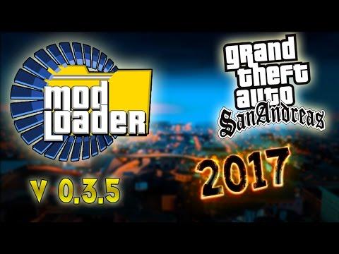 Como Instalar o Novo ModLoader V0.3.5 no GTA San Andreas ✔2017