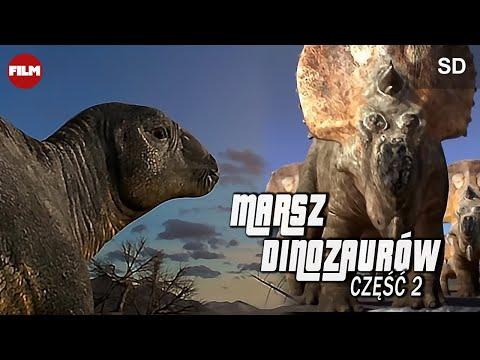 Marsz dinozaurów [cz.2] - March Of The Dinosaurs [2]