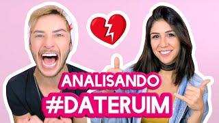 ANALISANDO #DateRuim ft Foquinha | Maicon Santini