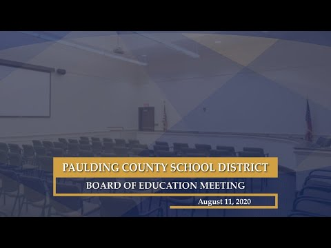 August 11, 2020 Paulding County School District Board of Education Meeting