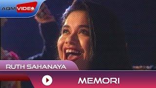 Ruth Sahanaya - Memori   Official Video