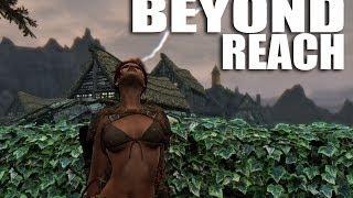 Skyrim Mods Watch: Beyond Reach