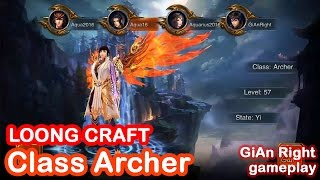 Download Video LOONG CRAFT Gameplay Android [ Class Archer lv 57+ ] MP3 3GP MP4