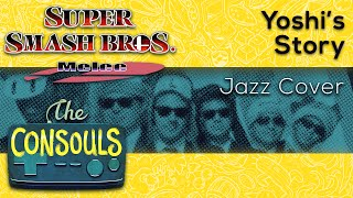 Yoshi's Story Jazz Cover- The Consouls