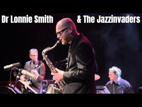 The Jazzinvaders ft Dr Lonnie Smith live -  Mellow Mood -  @ Lantaren Venster Rotterdam