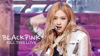 Video 블랙핑크(BLACKPINK) - Kill This Love # 교차편집(Stage mix) KPOP 무대영상 [1440P] MP3, 3GP, MP4, WEBM, AVI, FLV September 2019