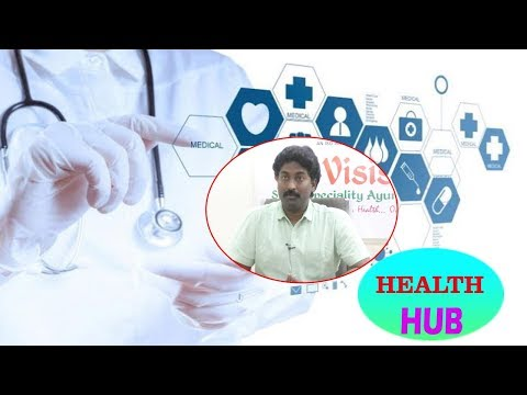 What Causes Pilonidal Sinus? Treatment by Dr.G.K.Reddy in Health Hub Vizagvision..