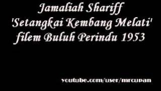 Abdullah Chik & Jamaliah Shariff - Setangkai Kembang Melati