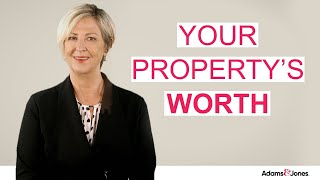 Your property's worth