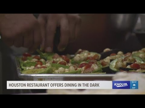 Houston restaurant offers dining in the dark
