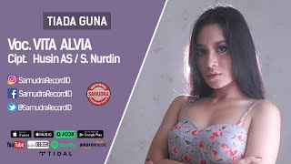 Vita Alvia - Tiada Guna (Official Music Video)