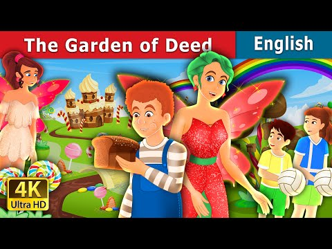 The Garden of Deed Story in English | Stories for Teenagers | English Fairy Tales