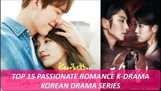 Video 15 Passionate Romance Korean Drama Series You Must Watch At least Once MP3, 3GP, MP4, WEBM, AVI, FLV April 2018