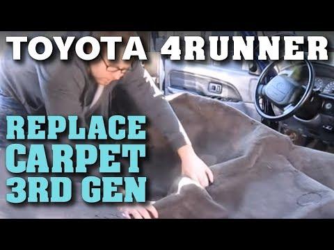 Replace Carpet in Toyota 4Runner (3rd Gen)