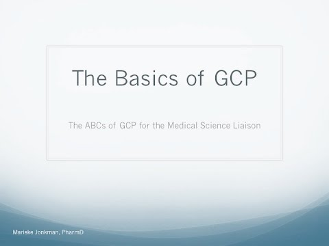 ABCs of GCP   The Basics of Good Clinical Practice