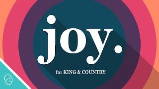 Video for KING & COUNTRY - joy. (Lyric Video) (4K) MP3, 3GP, MP4, WEBM, AVI, FLV Mei 2019
