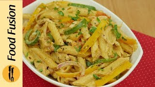 Chicken Fajita Pasta Recipe By Food Fusion