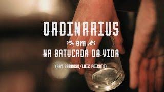 Ordinarius - Na Batucada da Vida
