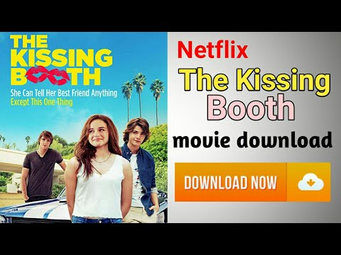 How to download The Kissing Booth movie | The Kissing Booth movie download | Download Kissing Booth