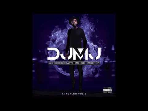 Dj Mj - AfroBeat Mix 2017 Avacalho Vol.2