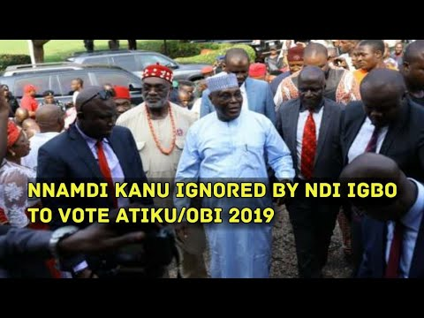 NNAMDI KANU IGNORED BY NDI IGBO AS THEY ENDORSE ATIKU/OBI 2019 ELECTION