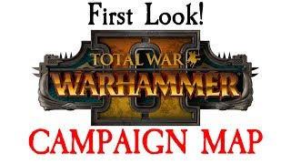 Our first look at the campaign map in Total War: Warhammer 2 and we have a look at what we see and what isn't included.