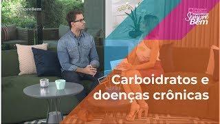 Carboidratos e doenças crônicas