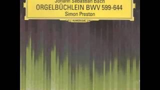 Video Simon Preston - 45 Bach Chorale Preludes MP3, 3GP, MP4, WEBM, AVI, FLV Desember 2018
