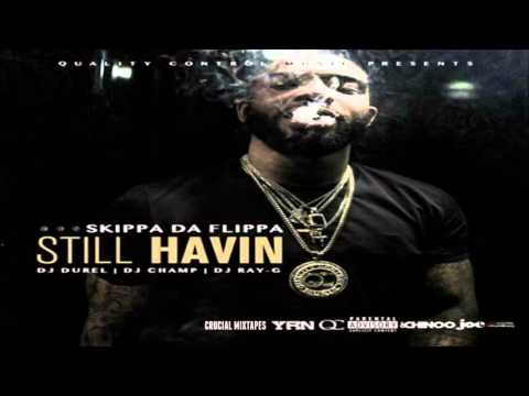 Skippa Da Flippa - I Know (Feat. Lucci) [Still Havin] [2015] + DOWNLOAD
