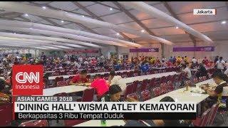 Download Video Ini Makanan Atlet Internasional - 'Dining Hall' Wisma Atlet Kemayoran - #AsianGames2018 MP3 3GP MP4