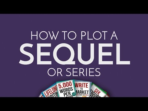 How To Plot A Sequel Or Series