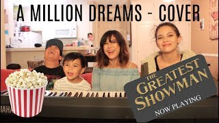 "Video The Greatest Showman ""A Million Dreams""  - COVER MP3, 3GP, MP4, WEBM, AVI, FLV Juni 2018"