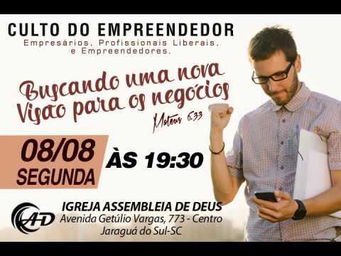 Culto do Empreendedor - 08/08/2016