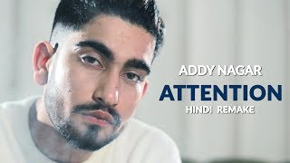 Video Attention – Charlie Puth [Cover] by Addy Nagar | Hindi Remake | Official Music Video 2017 MP3, 3GP, MP4, WEBM, AVI, FLV April 2018