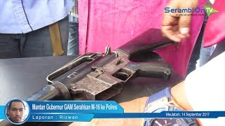 Mantan Gubernur GAM Serahkan M-16 ke Polres Aceh Barat