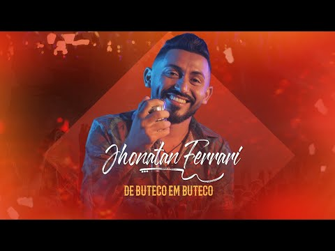 Jhonatan Ferrari - De Buteco em Buteco (Vídeo Oficial)Jhonatan Ferrari - De Buteco em Buteco (Vídeo Oficial)