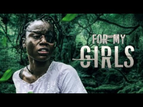 FOR MY GIRLS - Latest 2017 Nigerian Nollywood Drama Movie (20 min preview)