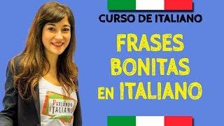Frases bonitas de amor - Aprender italiano - Frases bonitas en italiano