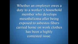 Does My Employer Have Any Responsibility If My Wife Gets Mesothelioma Because Of My Work?