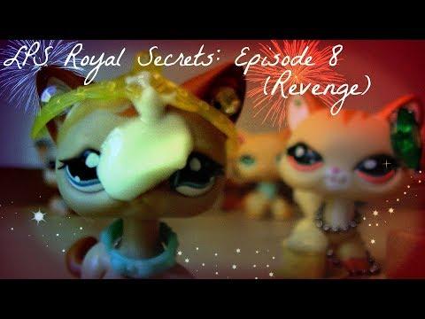 ♛ LPS: Royal Secrets (Episode #8: Revenge)