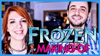 [FROZEN] MAKING-OF