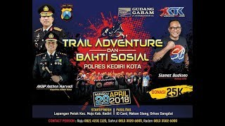 Video Trail Adventure & Bakti Sosial Polres Kediri Kota MP3, 3GP, MP4, WEBM, AVI, FLV Oktober 2018