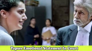 Tapsee Emotional Statement In Court | Amitabh Bachchan Case Hearing Scene 3 | Pink Movie