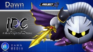 IDC: A Meta Knight Combo Video (With Less Effects)