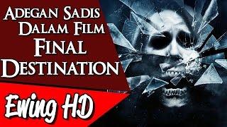 Video 5 Adegan Sadis Dalam Film Final Destination | #MalamJumat - Episode 35 MP3, 3GP, MP4, WEBM, AVI, FLV Agustus 2018