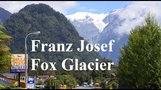 Franz Josef Glacier New Zealand  city pictures gallery : New Zealand-Arthurs Pass to Fox Glacier Part 7