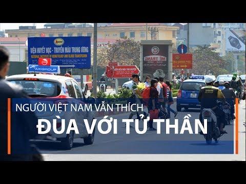 Người Việt Nam vẫn thích đùa với tử thần | VTC1 - Thời lượng: 5 phút, 14 giây.
